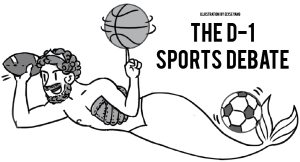 The D-1 Sports Debate